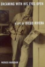Dreaming with His Eyes Open: A Life of Diego Rivera Discovery Series