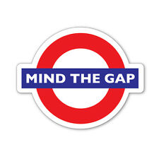 2 x MIND THE GAP- Underground/London Tube, car, van, laptop decal sticker