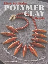 How to Make Polymer Clay Beads : 35 Step-by-Step Projects Show How to Make...