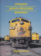 CHICAGO and NORTH WESTERN Memories -- (Out of Print - rare NEW BOOK, color)