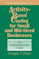 Activity-Based Costing for Small and Mid-Sized Businesses: An Implementation Gui