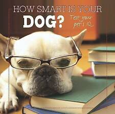 How Smart is Your Dog? Very Good Book
