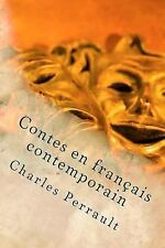 Contes en Français Contemporain by Charles Perrault (2015, Paperback)