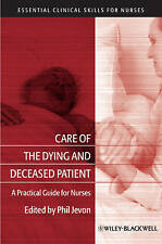 Care of the Dying and Deceased Patient, Philip Jevon