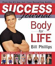 Success Journal Body for Life : A 12-Week Workout Guide to Eternal Fitness by...