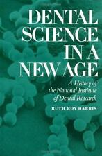 Dental Science in a New Age: A History of the National Institute of De-ExLibrary