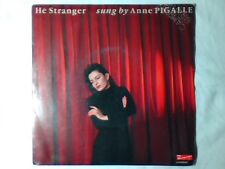 "ANNE PIGALLE He' stranger 7"" ITALY hè"