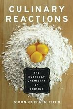 NEW Culinary Reactions: The Everyday Chemistry of Cooking FREE SHIPPING
