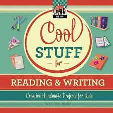 Cool Stuff for Reading & Writing: Creative Handmade Projects for Kids -ExLibrary
