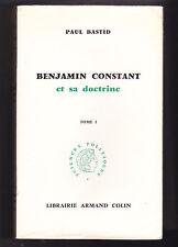BENJAMIN CONSTANT et sa doctrine ¤ Paul BASTID Tome 1