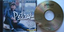 WOLFGANG PETRY   __   MANCHE MÖGEN`S HEISS  __  CD ALBUM 1996 [ 11 SONGS ]