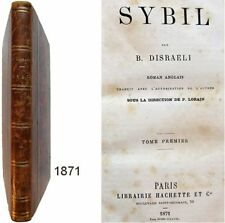 Sybil or the two nations tome 1er 1871 Benjamin Disraeli trad. Paul Lorain