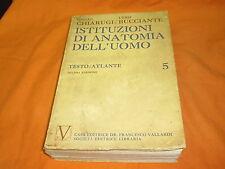istituzioni di anatomia dell'uomo testo/atlante vallardi  1972 ill.