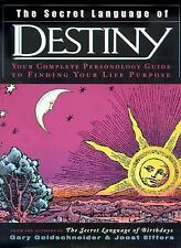 The Secret Language of Destiny: A Complete Personology Guide to Finding Your...