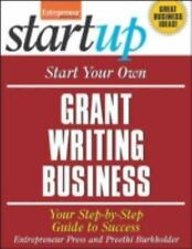 Start Your Own Grant-Writing Business: Your Step-By-Step Guide to Succ-ExLibrary