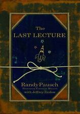 The Last Lecture [Audio] by Randy Pausch.