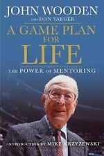 A Game Plan for Life: The Power of Mentoring, Wooden, John, Yaeger, Don, Good Bo