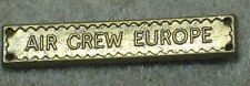 British full size medal campaign bar-  AIR CREW EUROPE