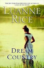 Dream Country by Luanne Rice (2008, Paperback)