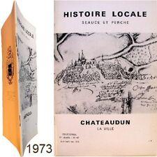 Chateaudun la ville 1973 Histoire locale Beauce Perche Marcel Couturier Dunois