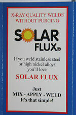SOLAR FLUX TYPE B For Stainless Steel Welding, TIG MIG SMAW, FREE SHIPPING 2 oz.
