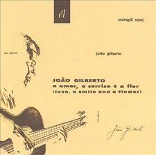 O Amor O Sorriso E a Flor by GILBERTO,JOAO