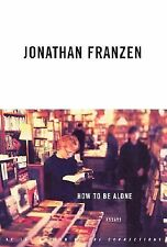 How to Be Alone: Essays Franzen, Jonathan