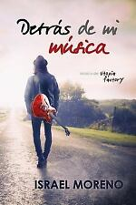 Detrás de Mi Música : La Comedia Romántica Más Gamberra Del Verano by Israel...
