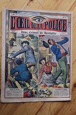 Rarissime L' OEIL DE LA POLICE N° 23 Deux crimes de Bestialité / Satyre Alcool