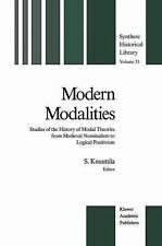 Synthese Historical Library: Modern Modalities : Studies of the History of...