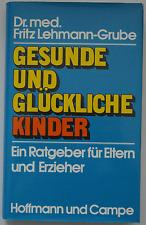 Fritz Lehmann-Grube - Gesunde und glückliche Kinder
