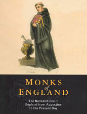 Monks of England: Benedictines in England from Augustine to the Present Day Very