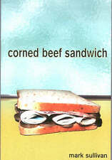 Corned Beef Sandwich by Mark Sullivan Paperback VGC 0946745374  FREE UK DELIVERY