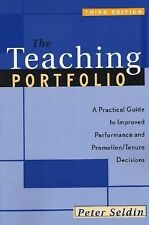 The Teaching Portfolio: A Practical Guide to Improved Performance and -ExLibrary