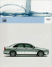 Volvo S80 2005-06 UK Market Sales Brochure 2.4 2.0T 2.5T T6 D5 Executive SE Lux