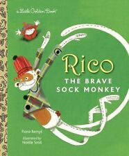 Little Golden Book: Rico the Brave Sock Monkey by Fione Rempt c2013 NEW