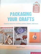 Packaging Your Crafts: Creative Ideas For Crafters by Sutanto new paperback