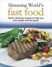Fast Food: Quick, Delicious Recipes to Help You Lose Weight and Feel Great by S