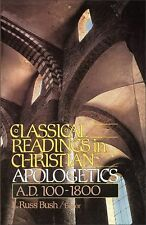 Classical Readings in Christian Apologetics-ExLibrary