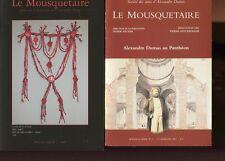 LE MOUSQUETAIRE revue de la société des amis d'Alexandre DUMAS numéros 2 et 7