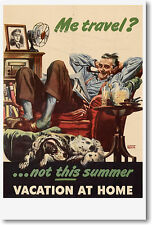 Vacation at Home Vintage WWII WPA Art Print  NEW POSTER