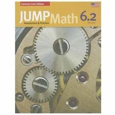 JUMP Math AP Book 6. 2 : US Common Core Edition by John Mighton and JUMP Math...