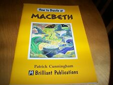brilliant publications book how to dazzle at macbeth patrick cunningham