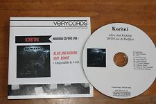 Koritni / France PromoDVD /  Alive and Kicking