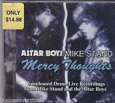 ALTAR BOYS/MIKE STAND - MERCY THOUGHTS (*NEW-CD) Demo/Live/Unreleased