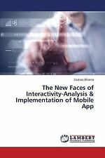 The New Faces of Interactivity-Analysis and Implementation of Mobile App by...