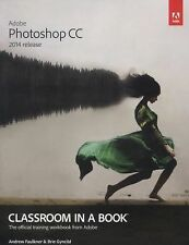 Adobe Photoshop CC Classroom in a Book (2014 Release) by Andrew Faulkner and...