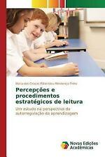 Percepcoes e Procedimentos Estrategicos de Leitura by Estanislau Mendonca...