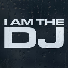 I Am DJ Car Decal Vinyl Sticker For Bumper Panel Window