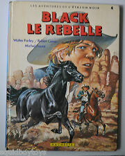 L'ETALON NOIR #4 BLACK LE REBELLE BD French Book 1984 Hachette